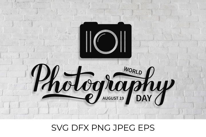 World Photography Day hand lettering with camera icon SVG