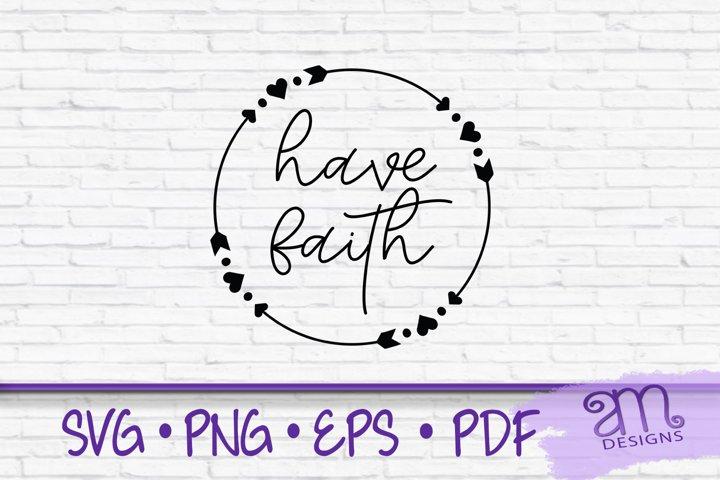 Have Faith, Have Faith SVG, Motivational Quote