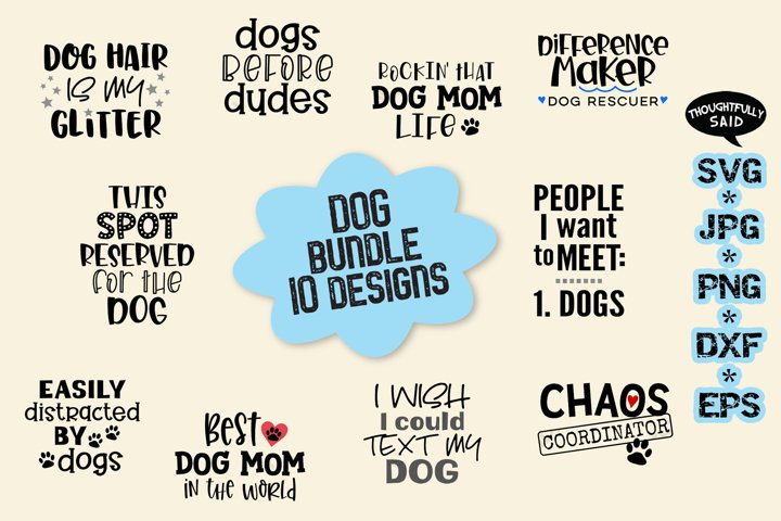 Dog Bundle 10 designs SVG cut file JPG PNG DXF EPS
