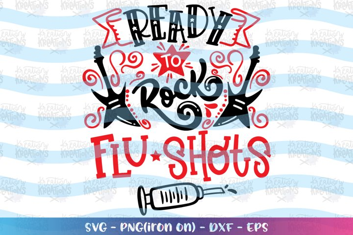 Nurse svg Ready to rock flu shots svg School Nurse essential