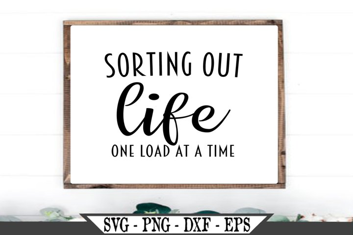 Sorting Out Life One Load At A Time SVG