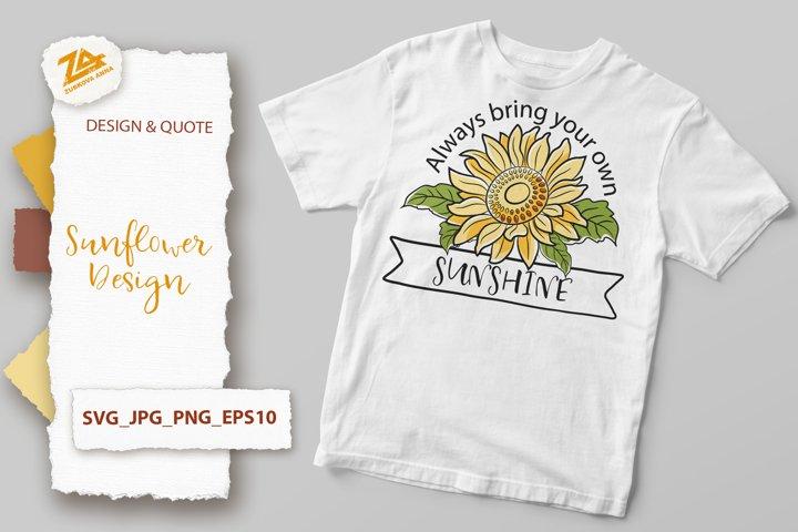 Sunflower Design & Inspirational Quote SVG, JPG, PNG, EPS