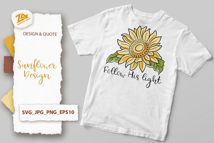 Sunflower Design & Motivational Quote SVG, JPG, PNG, EPS