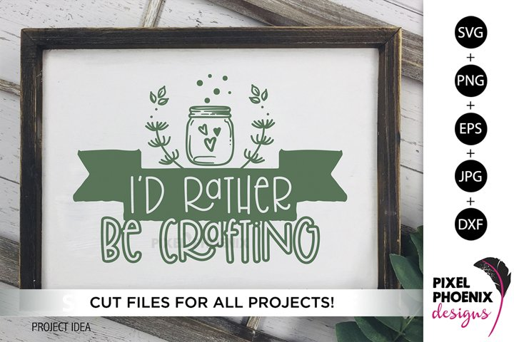 Id rather be crafting, Craft SVG, Craft Room SVG, Crafters