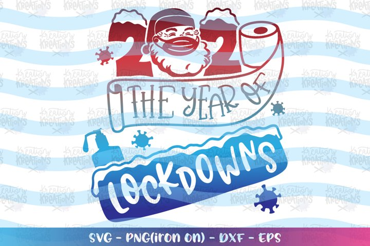 Christmas svg 2020 the year of lockdowns quarantine