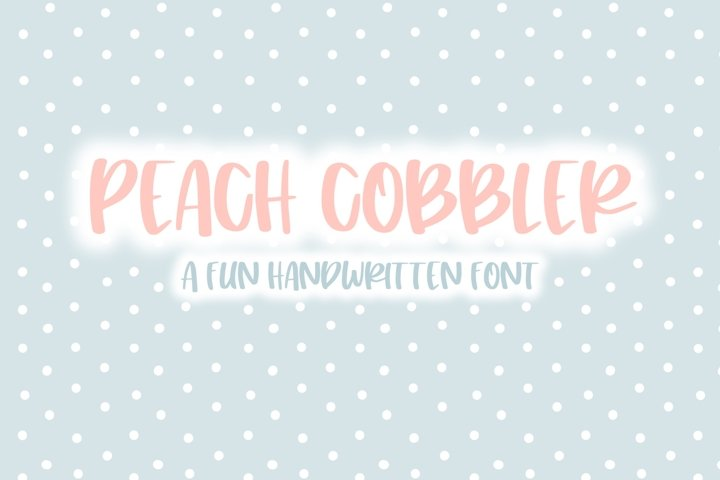 Peach Cobbler | Fun Handwritten Font | Bouncy Font