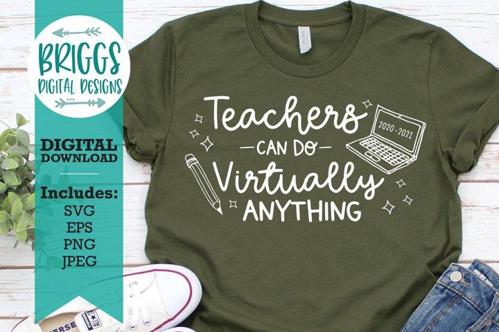 Teachers Can Do Virtually Anything  Remote Teaching SVG