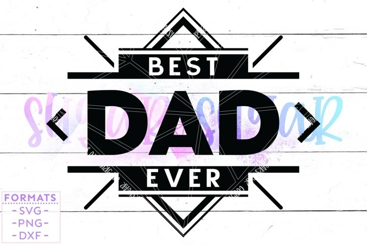 Best Dad Ever svg Files for Cricut