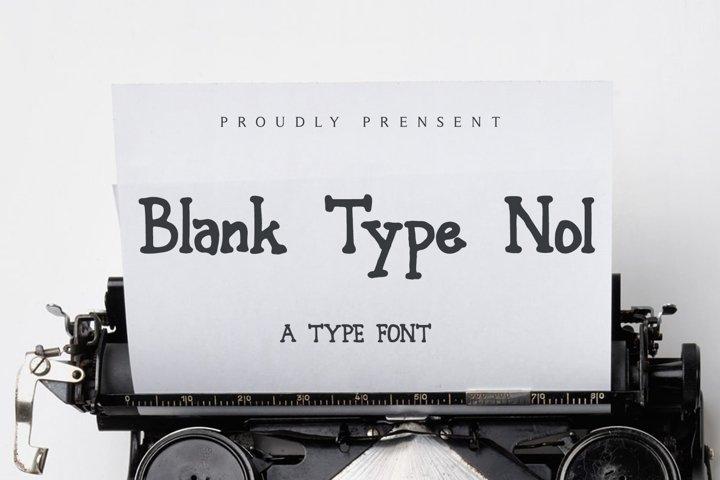 Blank Type Nol - Typewriter Font