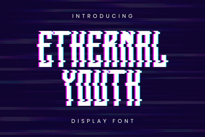 Ethernal Youth Font