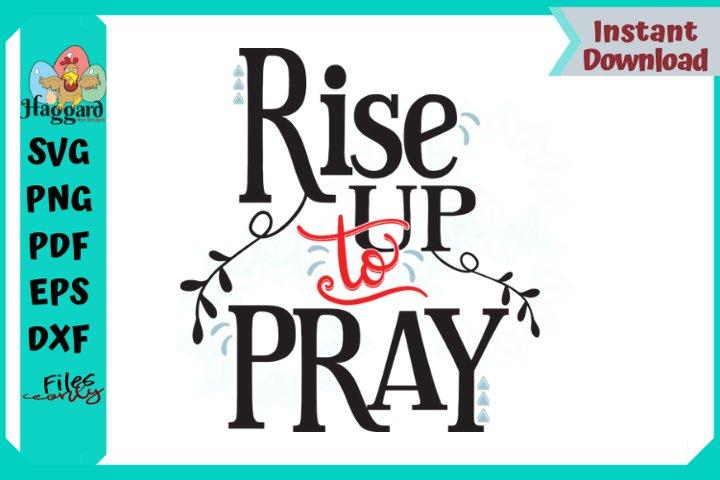 Rise to Pray