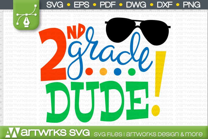 First day of school SVG files for Cricut   2nd grade dude