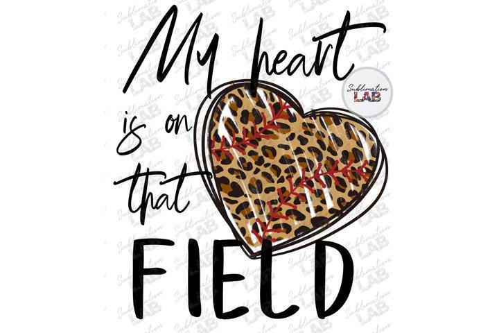 Baseball Sublimation My Heart is on That Field Leopard Heart