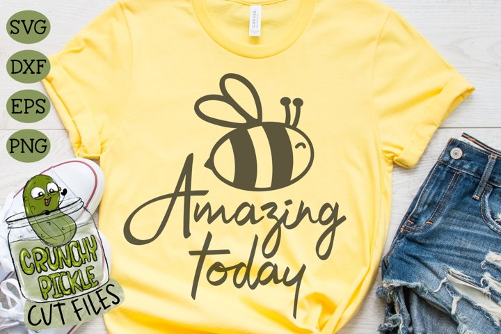 Bee Amazing Today SVG Cut File