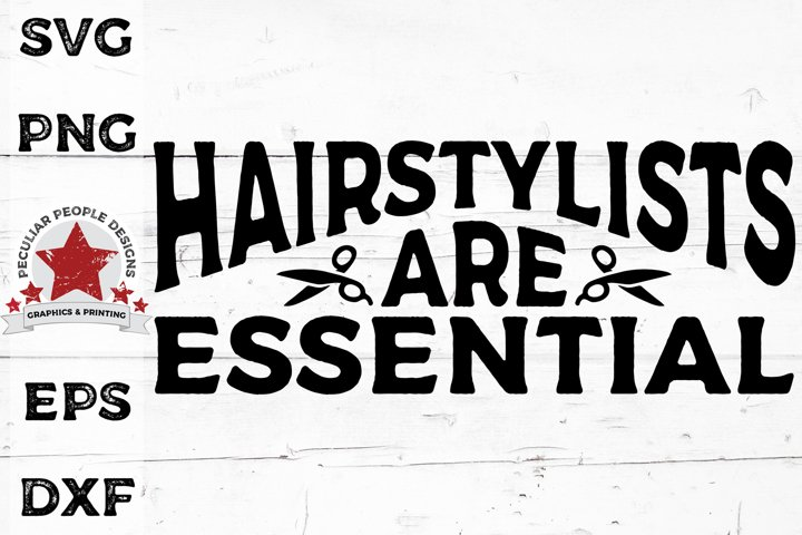 Hairstylists Are Essential SVG | Hairdresser cut file