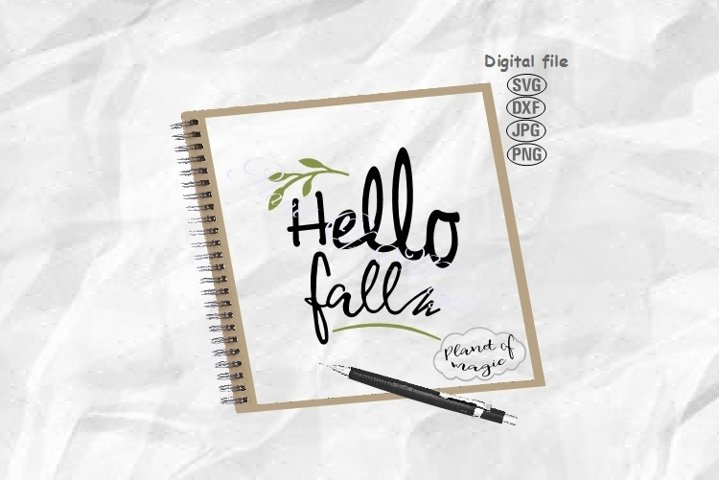 Hello Fall Svg, Fall Svg, Autumn Svg, Fall Cut File