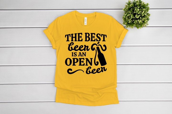 The Best Beer Is An Open Beer SVG Funny Beer SVG cut files