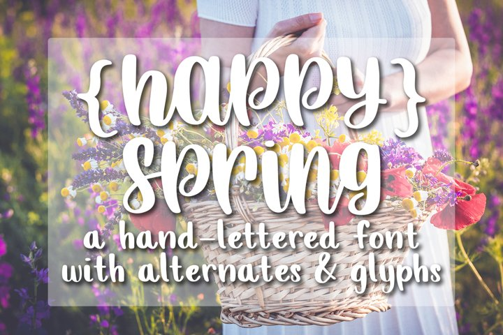 Happy Spring - Hand lettered crafting font