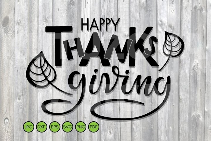 Happy Thanksgiving SVG. Text with leaves. SVG Sign