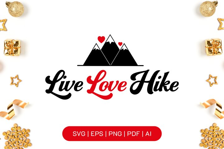 Live love hike SVG file