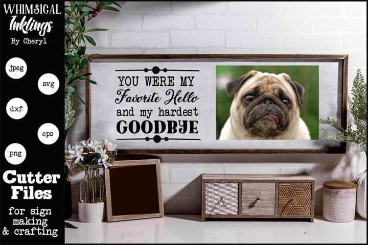Hardest Goodbye- Memorial SVG