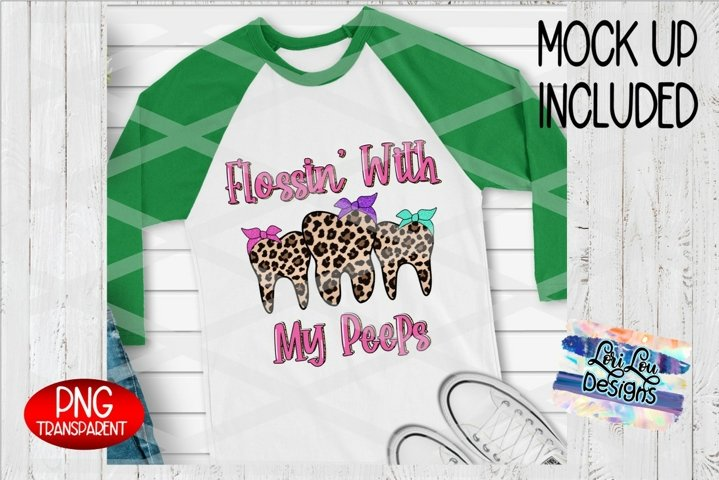 Flossin with my Peeps Leopard Easter Dental Sublimation PNG