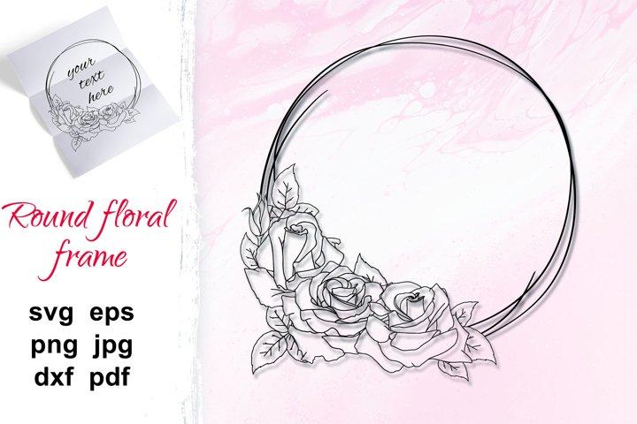 Wreath SVG, outline rose flower frame, round floral frame.
