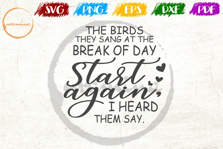 The Birds They Sang At Pet Quote Art SVG