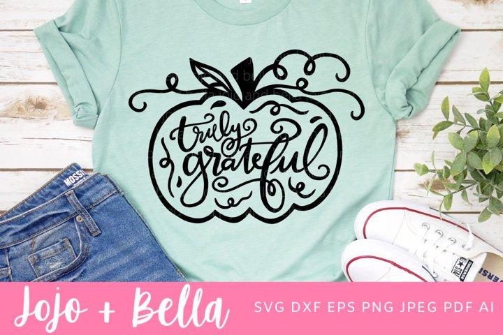 Truly Grateful SVG | Pumpkin SVG | Thanksgiving SVG