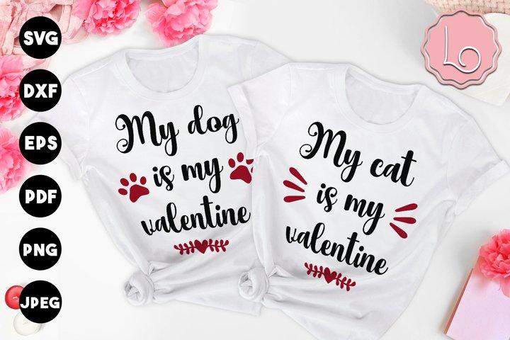 My Dog / My Cat is My Valentine SVG