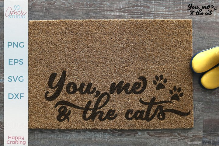 You, Me, and the cats - Cat quotes