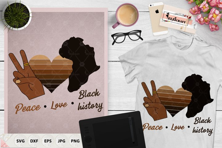 Peace Love Black History, Black History Month SVG Cut File