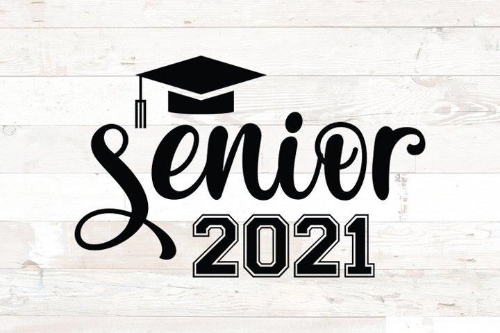 Senior Class of 2021 Graduation Cap svg png dfx jpg