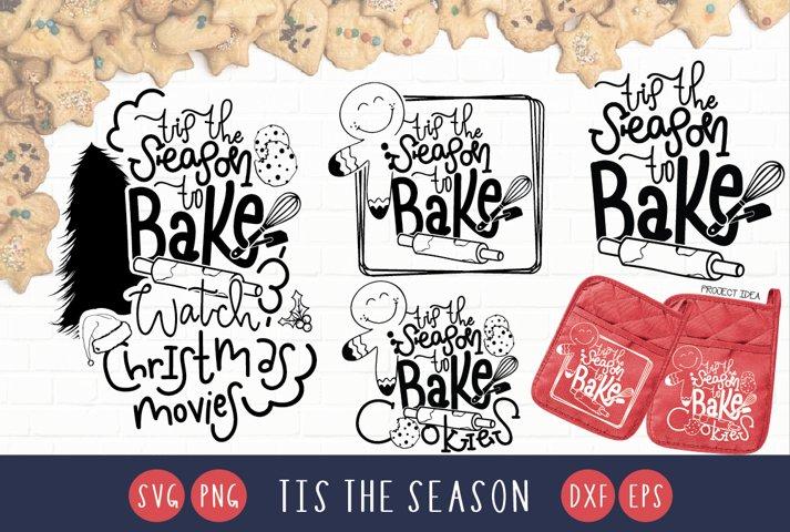 Tis The Season Bundle svg Christmas Bundle svg Baking Bundle