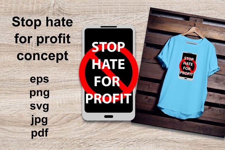 Stop Hate For Profit concept with mobile phone.