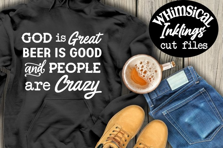 God Is Great Beer Is Good SVG