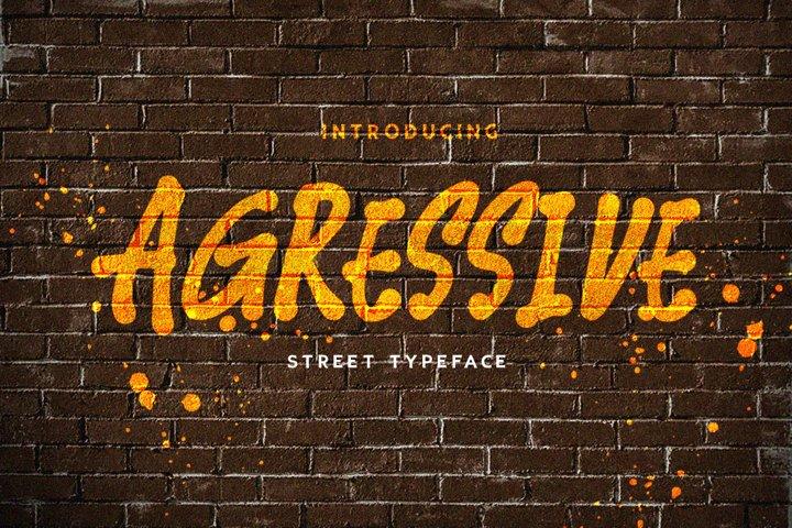 Agressive Street Typeface