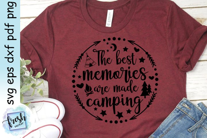Camping SVG The Best Memories Svg Camping Quote Svg