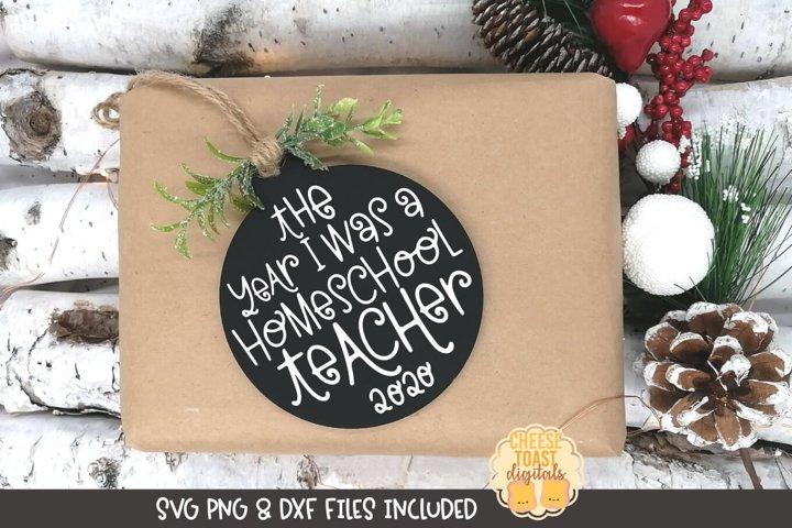 Christmas Ornament SVG | The Year I Was A Homeschool Teacher