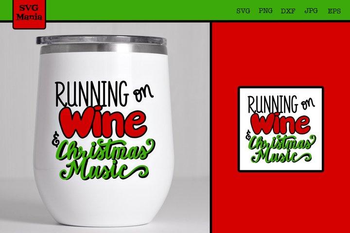 Wine SVG, Funny Christmas Wine Glass SVG, Wine Decal SVG