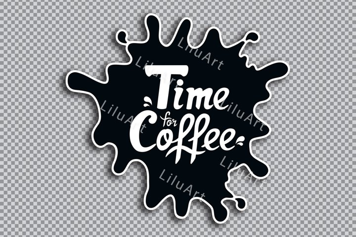 Time for coffee sticker svg