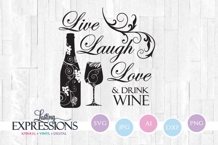 Live Laugh Drink Wine