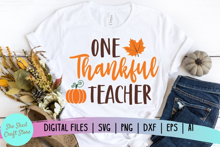Teacher SVG, Teacher Fall Quote, One Thankful Teacher SVG