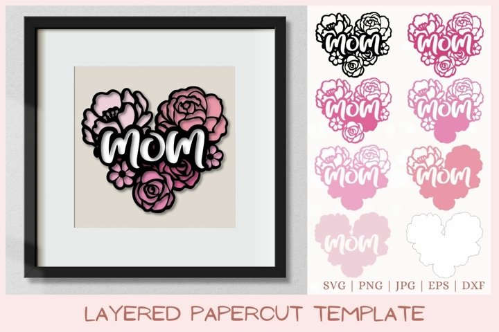 Mom layered SVG, Mothers day layered papercut SVG, 3D SVG