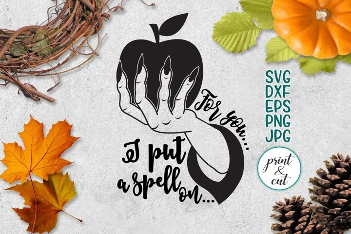 I put a spell on you svg, witch hand apple halloween dxf png