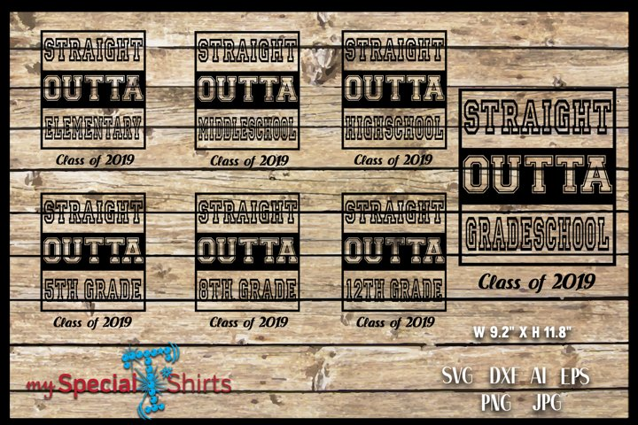 Straight Outta PACKAGE Class of 2019 Graduation SVG EPS DFX