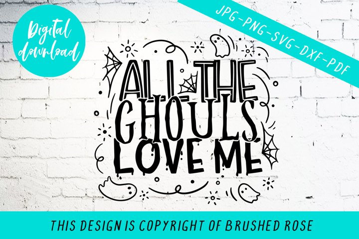 Download all the ghouls love me, fall svg (904086)   Cut Files ...