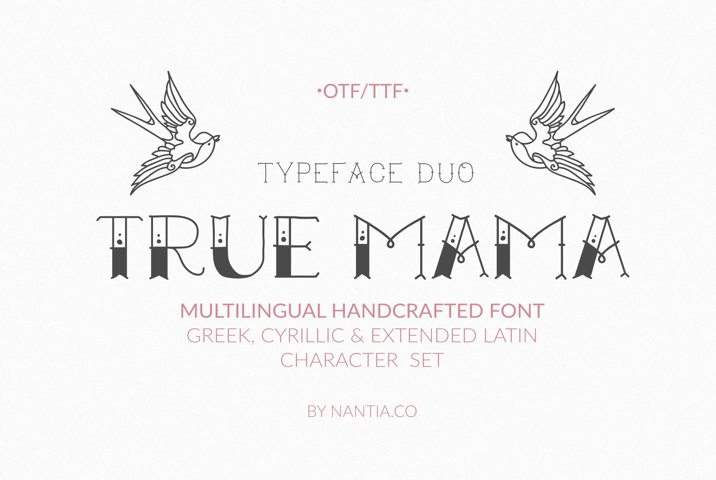 True Mama |Greek Cyrillic Typeface Duo