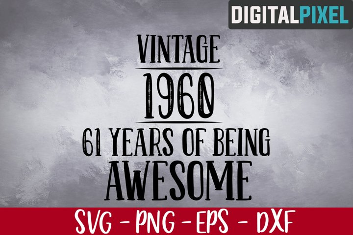 61st Birthday Svg, Vintage 1961 Svg, 61 Years Of Being