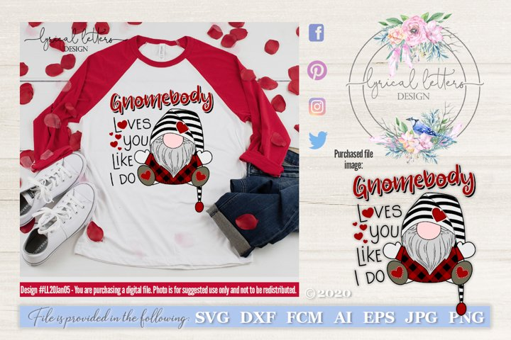 Gnomebody Loves You Valentines Day SVG Cut File LL20Jan05